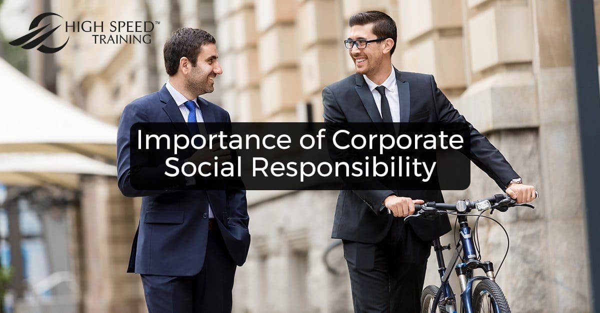 What is the Importance of Corporate Social Responsibility?